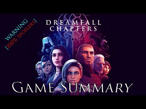 Cinematic Game Summary – Dreamfall Chapters