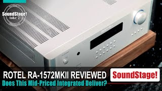Rotel RA-1572MKII Integrated Amplifier Review! (Take 2, Ep:36)