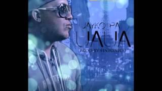 UAUA ~ Jayko Pa (Original)