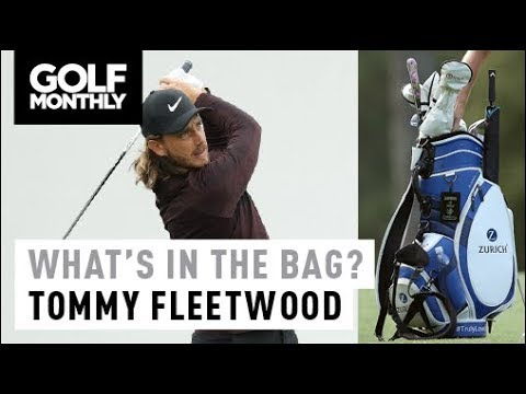 Tommy Fleetwood I 2018 What's In The Bag I Golf Monthly