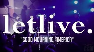 "letlive.  ""Good Mourning, America"" at 1904 Music Hall"