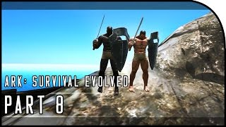 "ARK: Survival Evolved Gameplay Part 8 - ""SWORD AND SHIELD FIGHTING!"" (SEASON 3)"