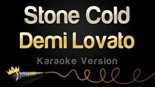 Demi Lovato Stone Cold Karaoke Version