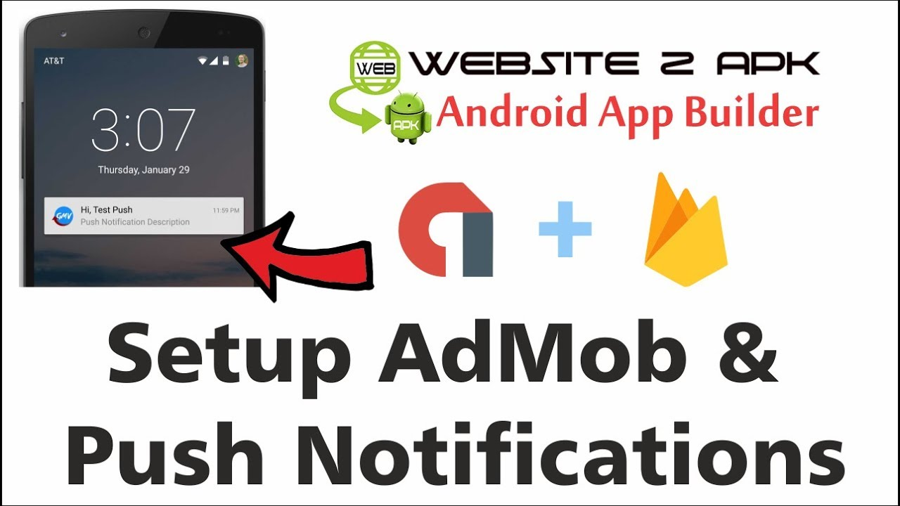 Setup Admob Push Notifications In Website 2 Apk Builder Youtube