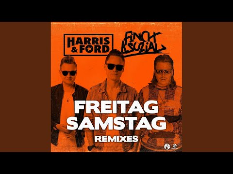 Freitag, Samstag (Harris & Ford Hardstyle Extended Remix)