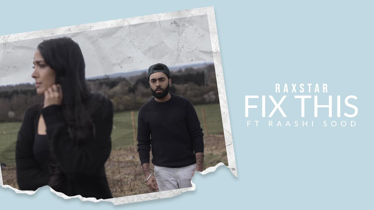 Raxstar ft Raashi Sood - Fix This (Official Video)   Latest Punjabi Songs 2021