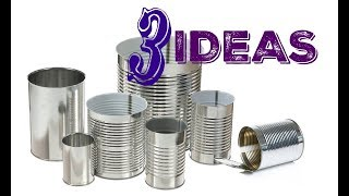 3 IDEAS Para Reciclar y Decorar con Latas/Best Out Waste