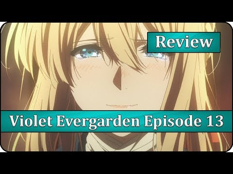 Live Free - Violet Evergarden Episode 13 Anime Review