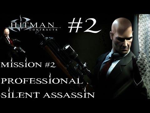 Hitman: Contracts - Professional Silent Assassin HD Walkthrough - Part 2 - Mission #2 |
