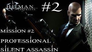 Hitman: Contracts - Professional Silent Assassin HD Walkthrough - Part 2 - Mission #2