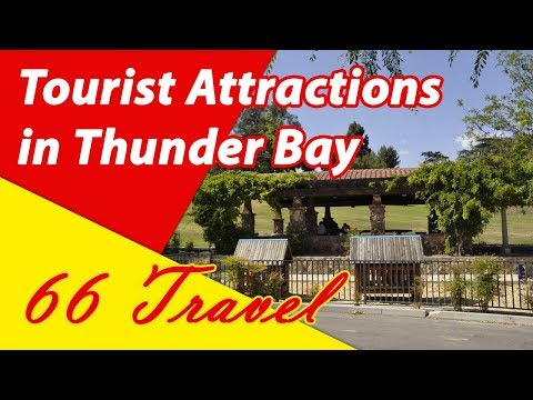 List 8 Tourist Attractions in Thunder Bay, Ontario | Travel to Canada
