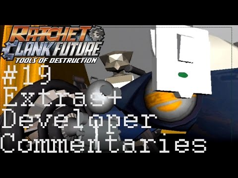 TDI Plays R&CF: Tools of Destruction (P.19: Extras + Developer Commentaries)