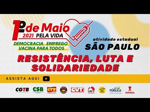1° Maio SP - Resistência, Luta e Solidariedade