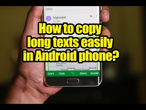 How to copy long texts easily in Android phone?