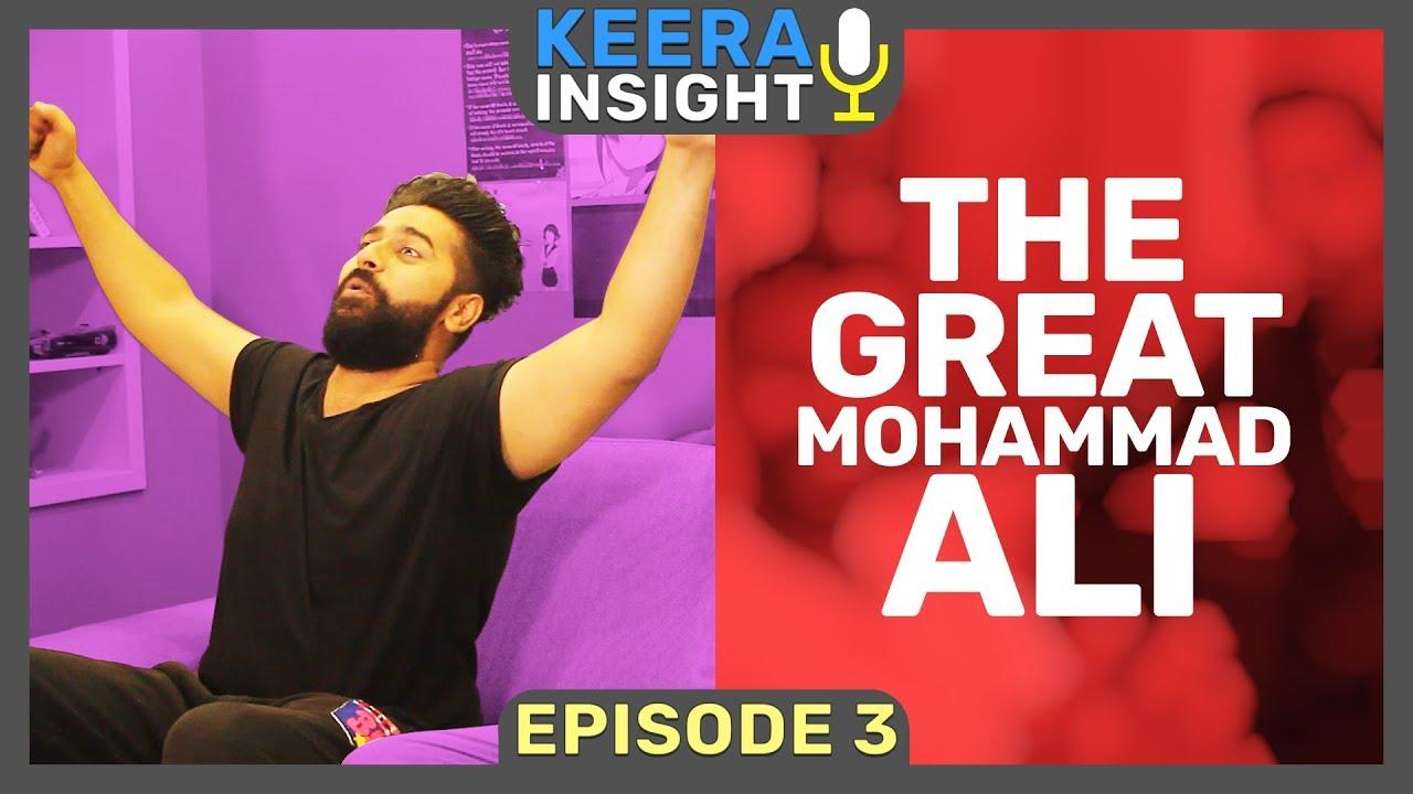 The Great Mohammad Ali | Episode 3 - Keera Insight| MangoBaaz