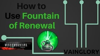 How to use Fountain    Vainglory