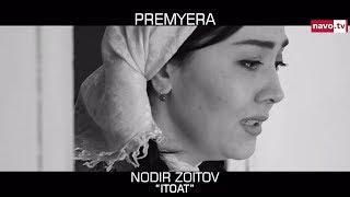 Nodir Zoitov - Itoat (premyera - tez kunda)