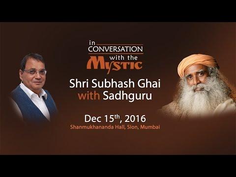 Subhash Ghai in conversation with Sadhguru