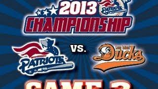 Somerset Patriots vs. Long Island Ducks Game #3 2013 Championship Series