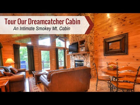 Tour Cabins Of The Smoky Mountains | Great Smokey Mountain Cabins Like Our Dreamcatcher Are Perfect