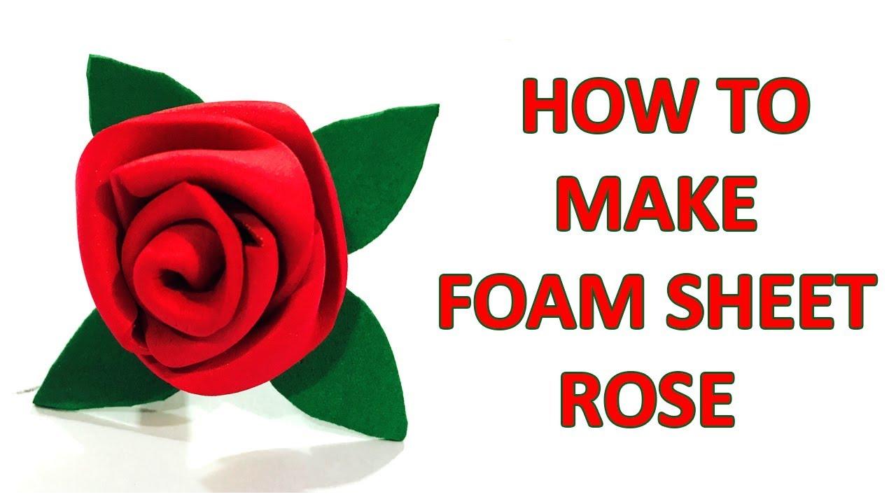 How to make foam sheet rose flower - YouTube