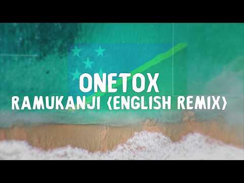 Onetox - Ramukanji (English Remix) - Official Lyric Video