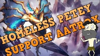Aatrox Support OP :( OMG I CANT BELIEVE WHAT I DID!!! Support Gameplay Guide by Homeless Petey