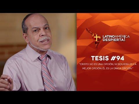 Tesis #94 - Cristo no es una opción, ni siquiera es la mejor opción: Él es la única opción