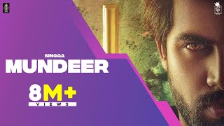 MUNDEER (Full Song) SINGGA | Latest Punjabi Songs 2019