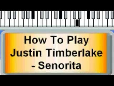 Piano Tutorial How To Play Justin Timberlake Senorita Youtube Youtube