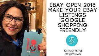 How to Make Your EBay Listings Google Search Friendly - Tips from EBay Open 2018