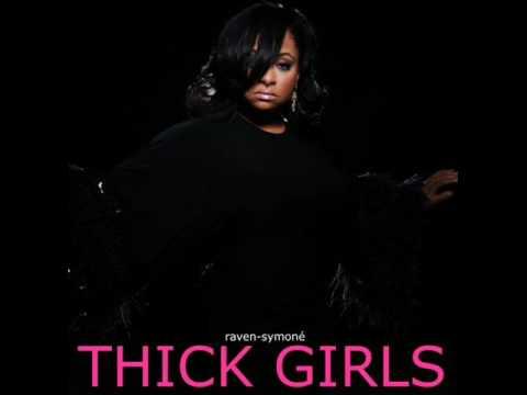 Raven-Symoné - Thick Girls