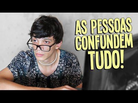 AS PESSOAS CONFUNDEM TUDO