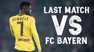 Ousmane Dembélé  vs Bayern München (Last Game for Borussia Dortmund) 05.08.2017