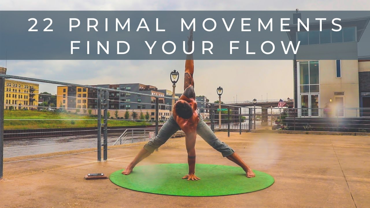 22 Primal Movements for Mobility + Flow
