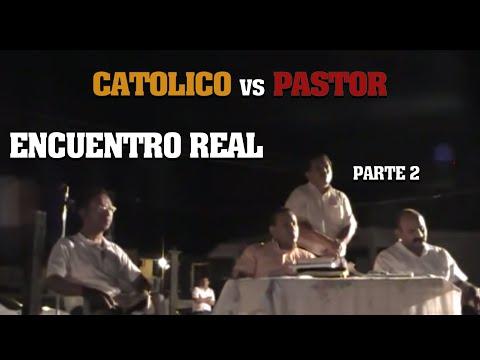 Católico vs Evangelico - Debate real - Parte 2