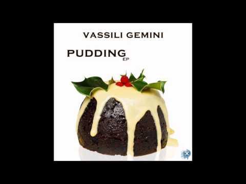 Vassili Gemini - Minimal Pudding