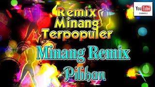 Download lagu Lagu Minang Remix Pilihan Terlaris Terpopuler MP3