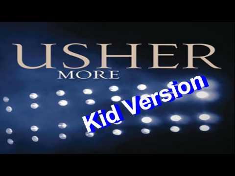 Usher - More ( kid version )