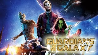 7 Things That Need To Happen In Guardians of the Galaxy 2