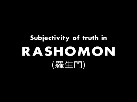 Subjectivity of Truth in Rashomon