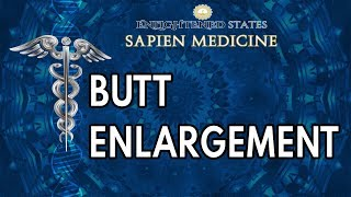 Repeat youtube video Butt Enlargement
