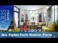 ibis Styles Paris Nation Porte De Montreuil - Paris Hotels, France