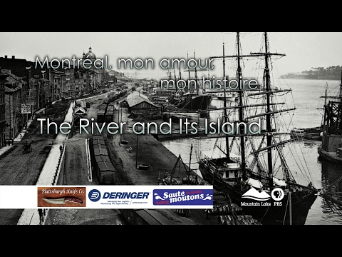 The River and Its Island: Montreal, mon amour, mon histoire - promo