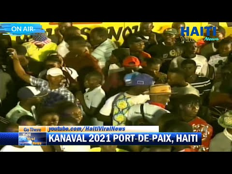 🔴Port-de-Paix Kanaval Nasyonal 2021 Live 2e Jou Gra