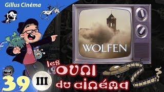 WOLFEN - les OVNI du cinéma 39 (pl3)