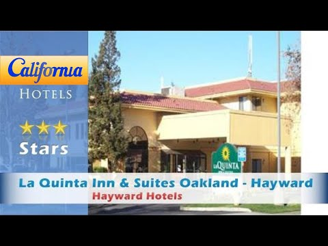 La Quinta Inn & Suites Oakland - Hayward, Hayward Hotels - California