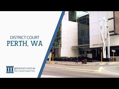 Perth District Court | Go To Court Lawyers I Perth, WA