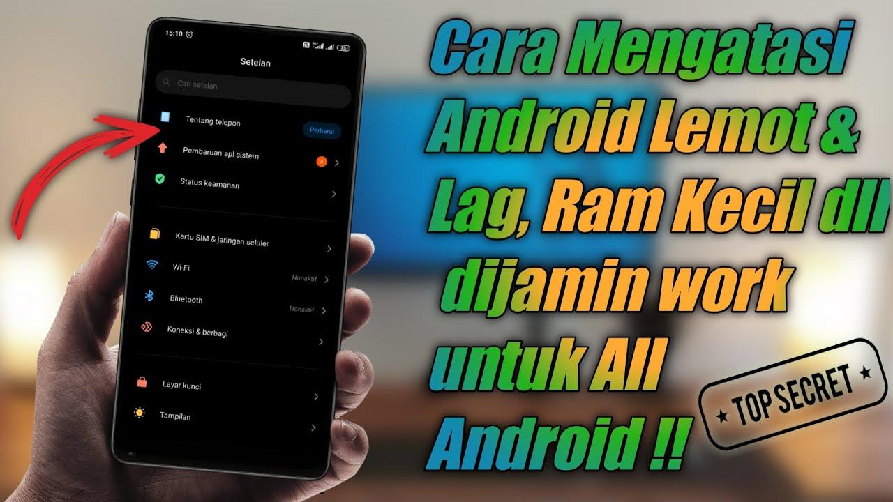 Wajib Coba Cara Mengatasi Hp Android Lemot Lag Ram Kecil Dll Untuk Semua Android Youtube