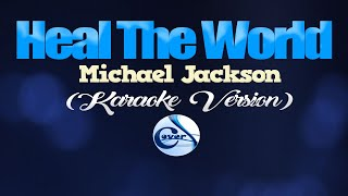 HEAL THE WORLD - Michael Jackson (KARAOKE VERSION) #LOVENOTWAR #NOTOWAR